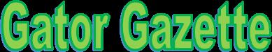 Gator Gazette